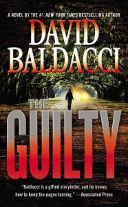 Book cover for The Guilty by David Baldacci; a silhouetted person walks down a wide street. Approaching headlights frame the silhouette. Trees arch overhead and form a complete canopy; no sky is visible